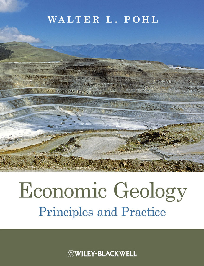 Walter Pohl L. Economic Geology. Principles and Practice business and ethics in a country with political socio economic crisis