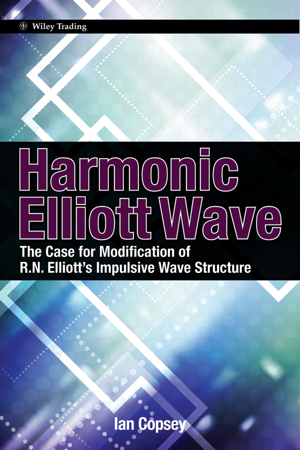 цены на Ian Copsey Harmonic Elliott Wave. The Case for Modification of R. N. Elliott's Impulsive Wave Structure  в интернет-магазинах