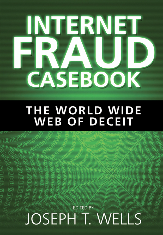 Joseph Wells T. Internet Fraud Casebook. The World Wide Web of Deceit видеоигра для xbox one microsoft gears of war ultimate edition