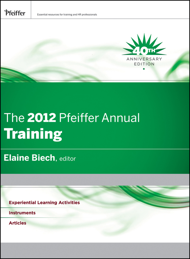 Elaine Biech The 2012 Pfeiffer Annual. Training demystifying learning traps in a new product innovation process