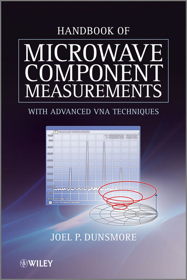 Joel Dunsmore P. Handbook of Microwave Component Measurements. with Advanced VNA Techniques серьги
