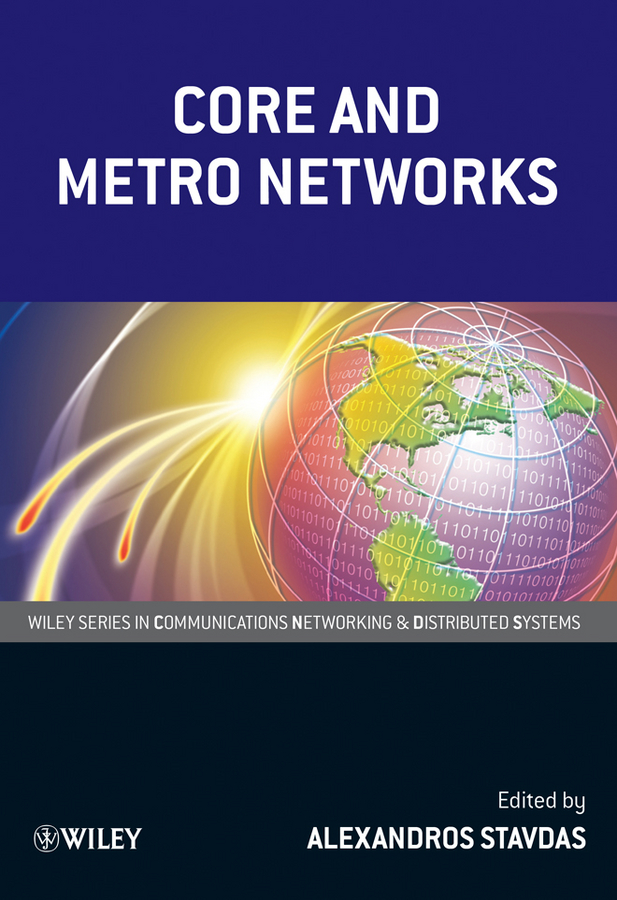 Alexandros Stavdas Core and Metro Networks multimedia traffic scheduling in future wireless networks