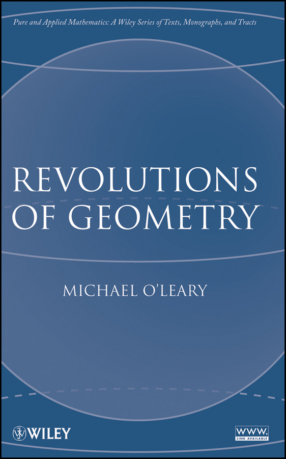 Michael O'Leary L. Revolutions of Geometry reitman exploring the geometry of nature compu ter modeling of chaos fractals pr only