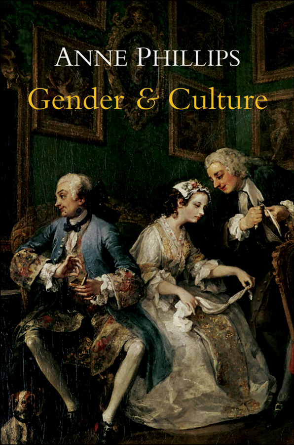 Anne Phillips Gender and Culture