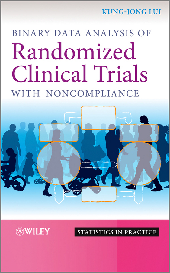 Kung-Jong Lui Binary Data Analysis of Randomized Clinical Trials with Noncompliance 1pc used yokogaea ea9 a
