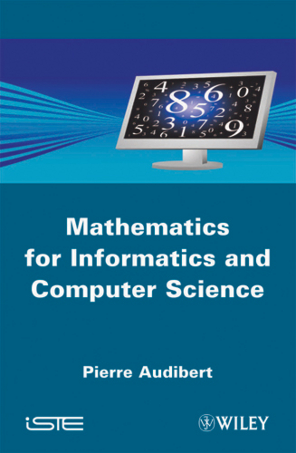 Pierre Audibert Mathematics for Informatics and Computer Science edwards richard researching education through actor network theory