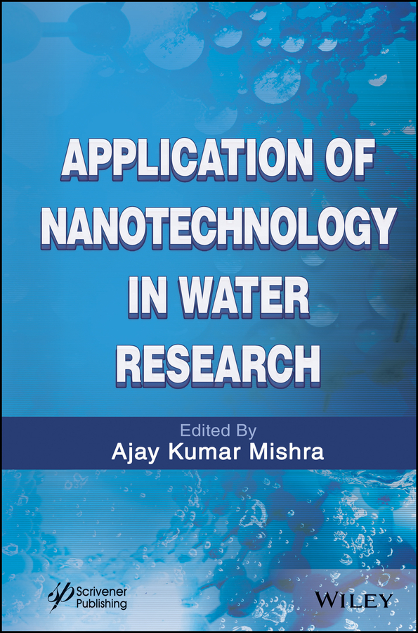 Ajay Mishra Kumar Application of Nanotechnology in Water Research