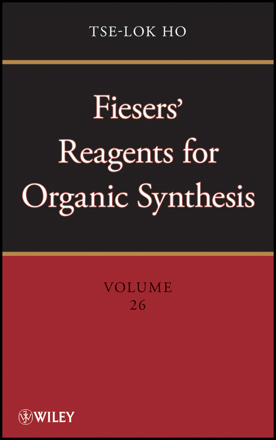 Tse-lok Ho Fiesers' Reagents for Organic Synthesis, Volume 26 10pcs lot lm1084it 12 lm1084 to 220 good qualtity hot sell free shipping buy it direct