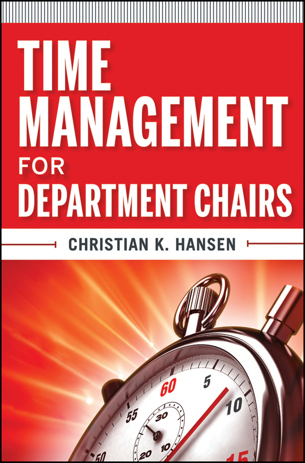 Christian Hansen K. Time Management for Department Chairs cnd топ super shiney top coat 9 8 мл