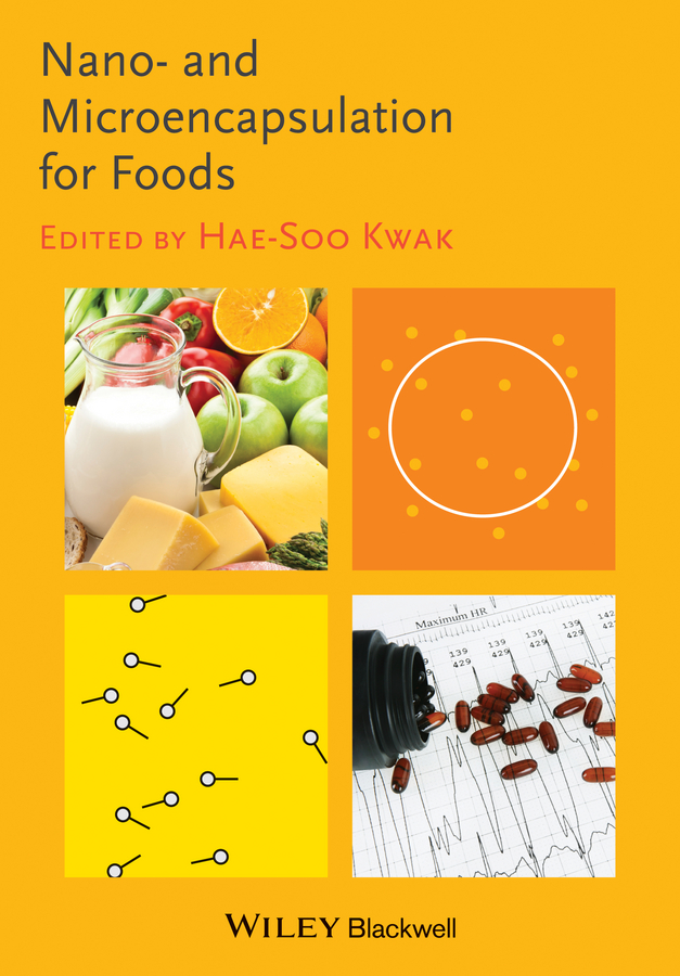 Hae-Soo Kwak Nano- and Microencapsulation for Foods complementary food products from maize and defatted sesame