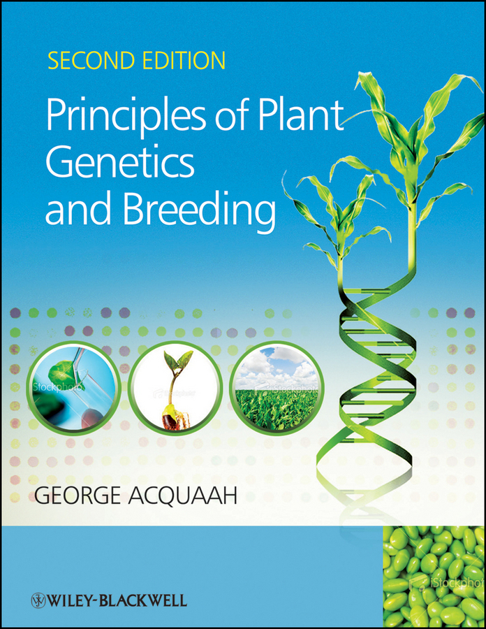 George Acquaah Principles of Plant Genetics and Breeding varshney rajeev translational genomics for crop breeding volume 1 biotic stress