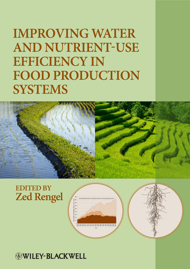 Zed Rengel Improving Water and Nutrient-Use Efficiency in Food Production Systems шапка детская huppa gerda 1 цвет синий 85150100 70035 размер s 47 49