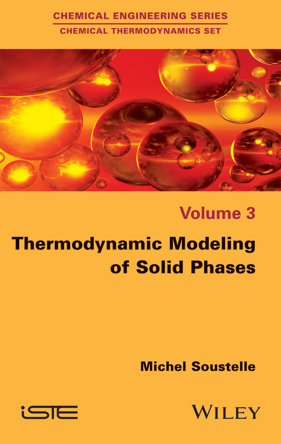 Michel Soustelle Thermodynamic Modeling of Solid Phases anet 3d printer screw linear 2 phases stepper motor
