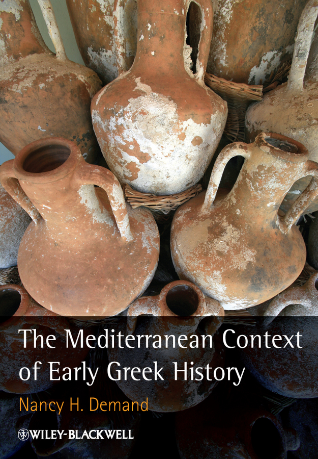 Nancy Demand H. The Mediterranean Context of Early Greek History the greek for love