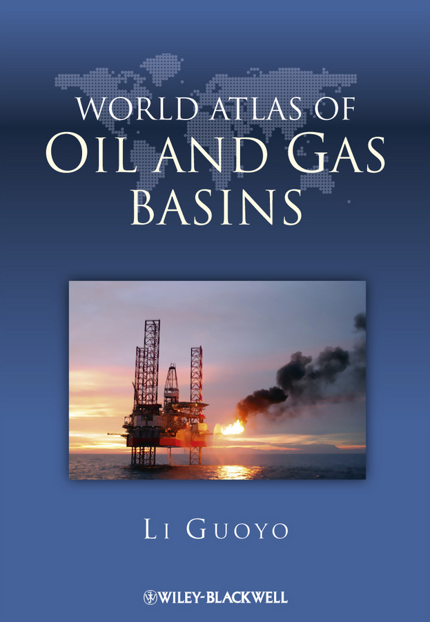 Guoyu Li World Atlas of Oil and Gas Basins hydrocarbon