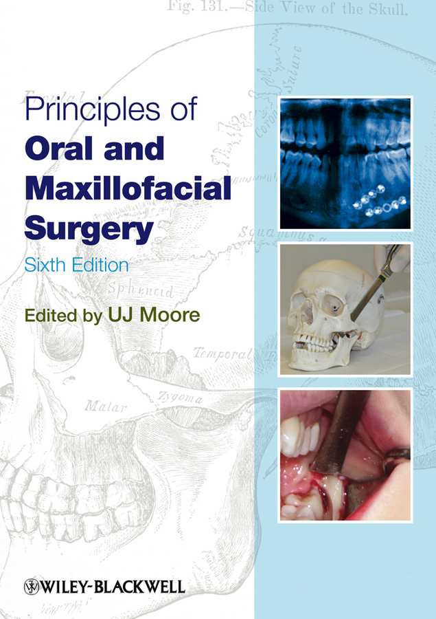 U. J. Moore Principles of Oral and Maxillofacial Surgery ultrasonography in dentistry