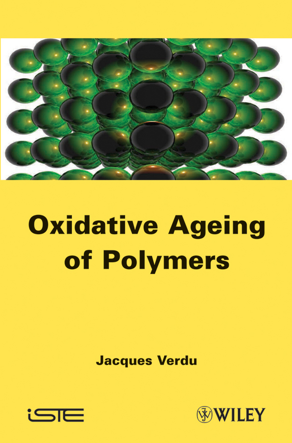 Jacques Verdu Oxydative Ageing of Polymers modeling and visualization of air quality impacts of transport schemes