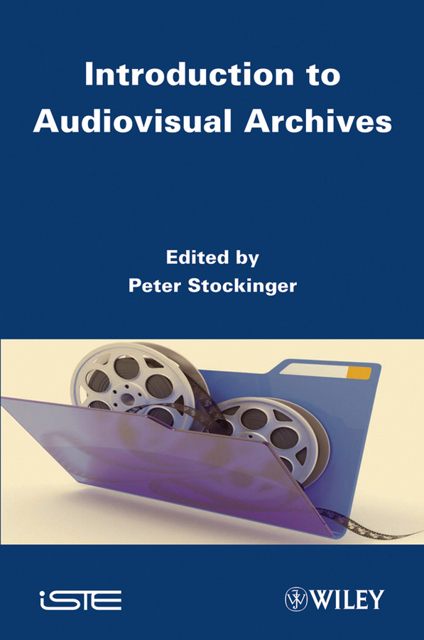 Peter Stockinger Introduction to Audiovisual Archives