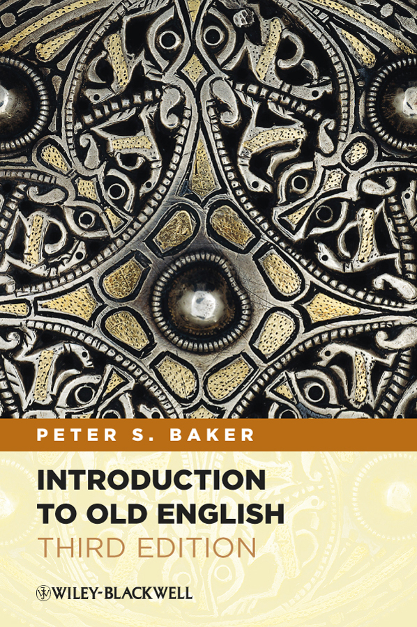 Peter Baker S. Introduction to Old English peter baker s introduction to old english