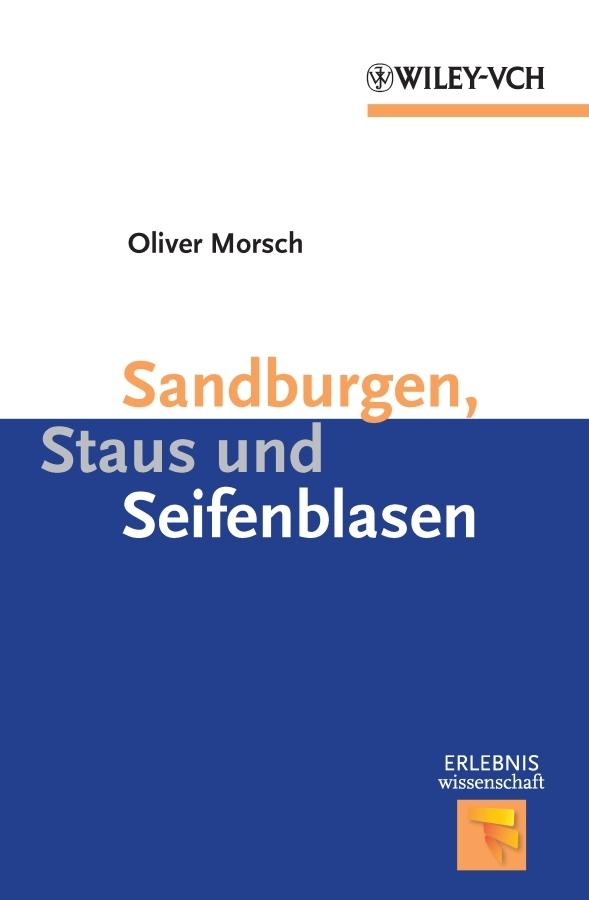 лучшая цена Oliver Morsch Sandburgen, Staus und Seifenblasen