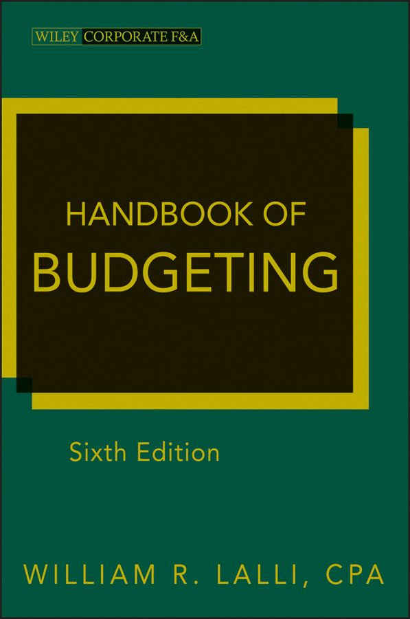 William Lalli R. Handbook of Budgeting planned preemptive vs delayed reactive focus on form