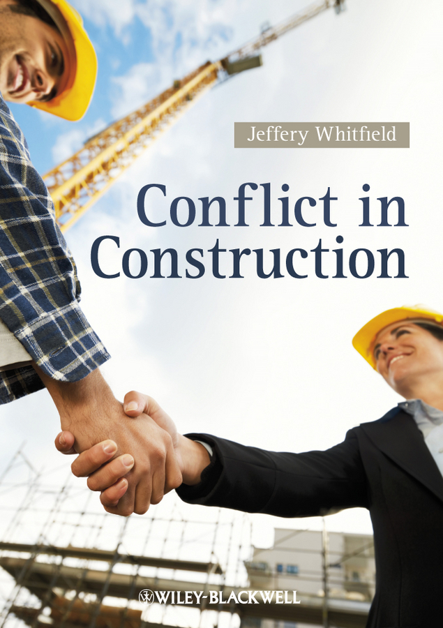 Jeffery Whitfield Conflict in Construction