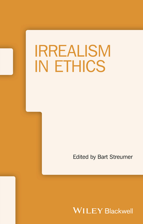 Bart Streumer Irrealism in Ethics the ethical assassin