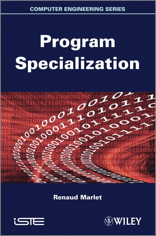 Renaud Marlet Program Specialization an incremental graft parsing based program development environment