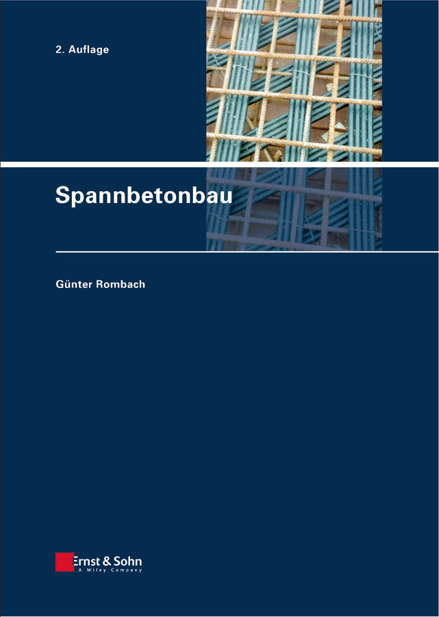 Günter Rombach Spannbetonbau effect of corrosion on reinforced concrete structures