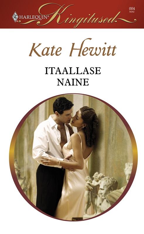 Kate Hewitt Itaallase naine rahvaluule vahetatud mõrsja