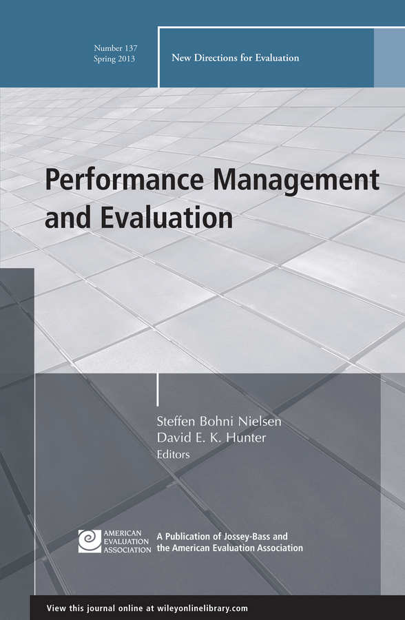 Nielsen Steffen Bohni Performance Management and Evaluation. New Directions for Evaluation, Number 137 evaluation of non communicable diseases control strategies