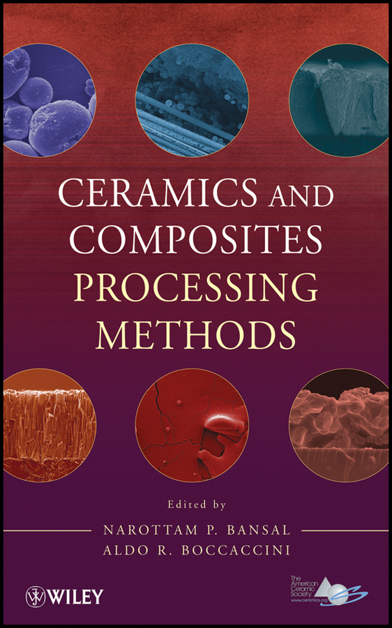 Boccaccini Aldo R. Ceramics and Composites Processing Methods h simmons leslie olin s construction principles materials and methods