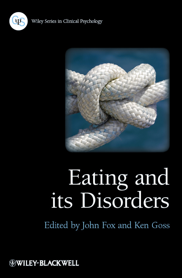 Goss Ken Eating and its Disorders eating disorders