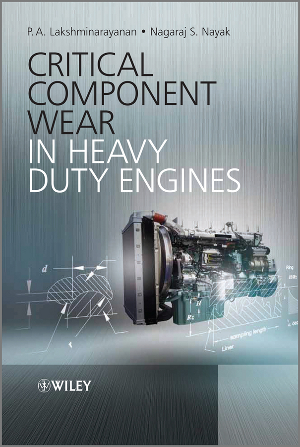 Nayak Nagaraj S. Critical Component Wear in Heavy Duty Engines sl3105abt2s the set of main bearings connecting rod bearing and thrust rings for one engine