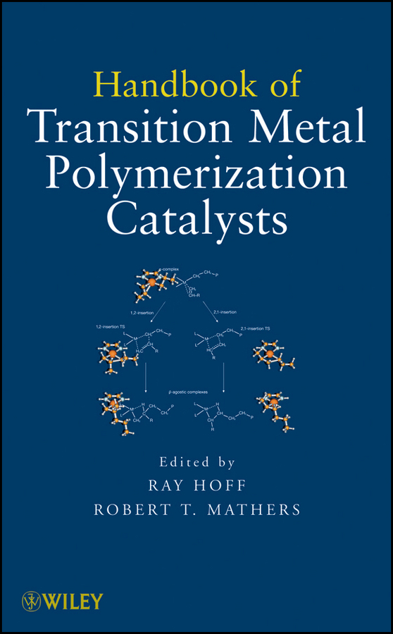 Mathers Robert T. Handbook of Transition Metal Polymerization Catalysts transition metal complexes of benzopyran 4 one schiff bases