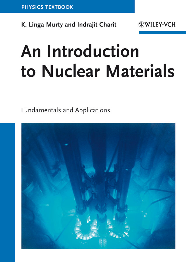 An Introduction to Nuclear Materials. Fundamentals and Applications ( Charit Indrajit  )