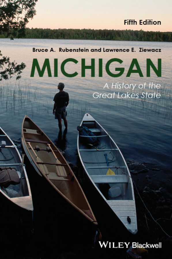 Rubenstein Bruce A. Michigan. A History of the Great Lakes State an environmental history of medieval europe