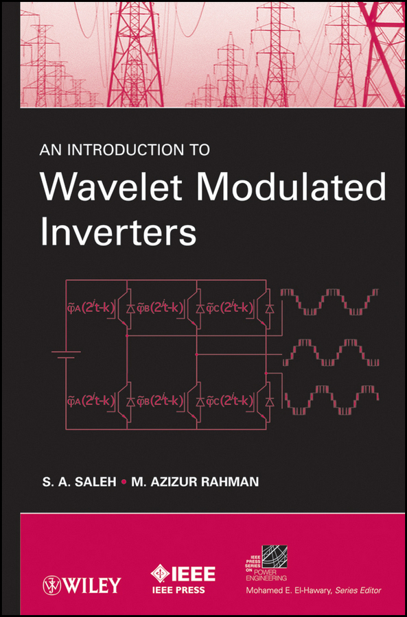 Rahman M. Azizur An Introduction to Wavelet Modulated Inverters single phase ac digital display of intelligent current and voltage combination table zyx48 ui sx48 48av