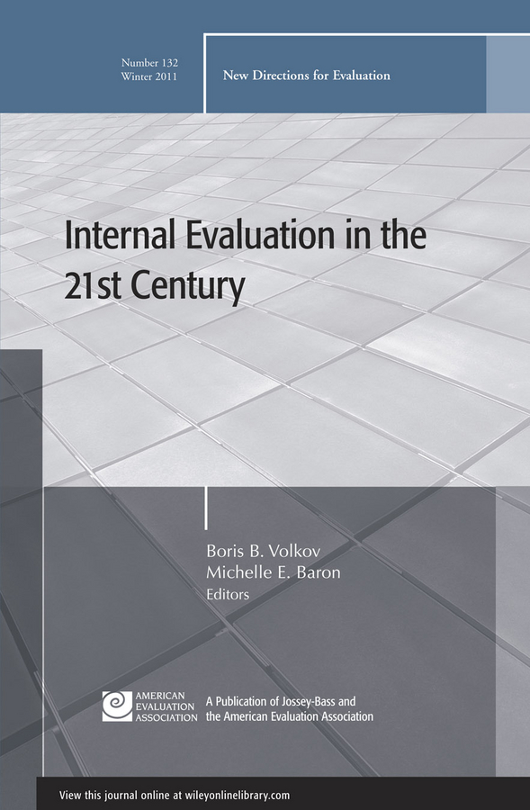 Baron Michelle E. Internal Evaluation in the 21st Century. New Directions for Evaluation, Number 132 phytochemical screening and the evaluation