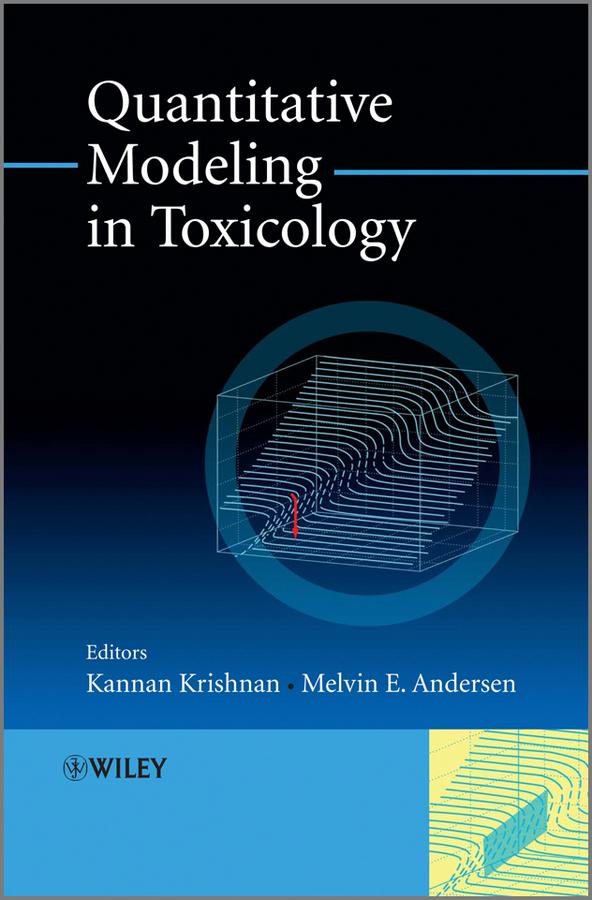 Krishnan Kannan Quantitative Modeling in Toxicology krishnan kannan quantitative modeling in toxicology
