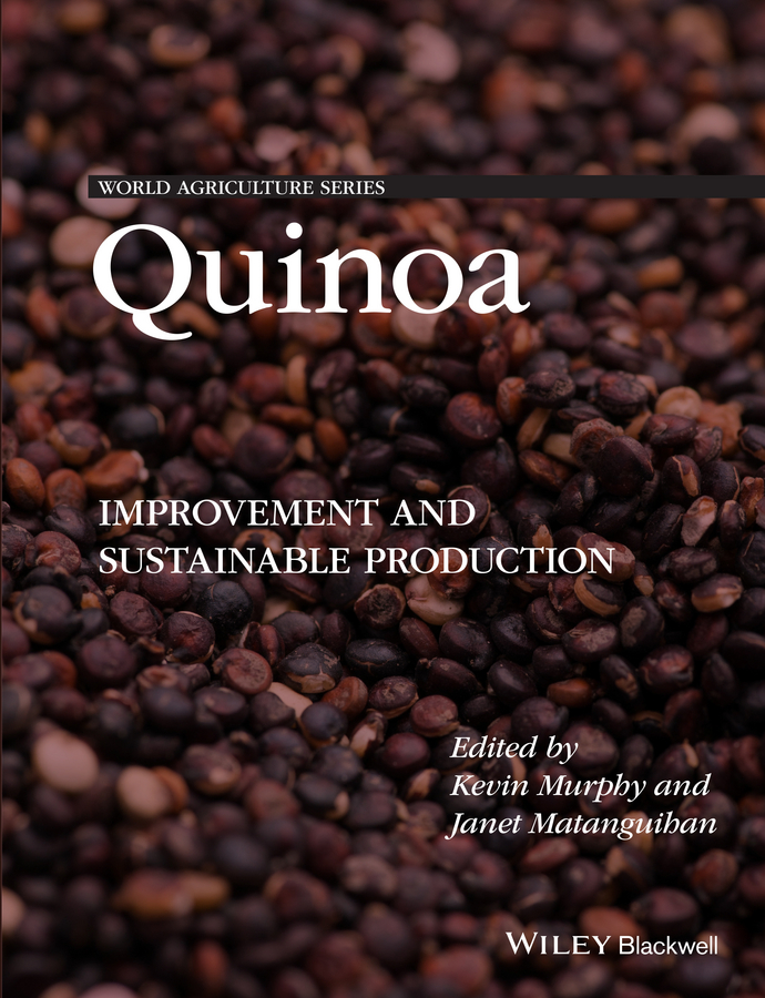 Murphy Kevin S. Quinoa. Improvement and Sustainable Production varshney rajeev translational genomics for crop breeding volume 1 biotic stress