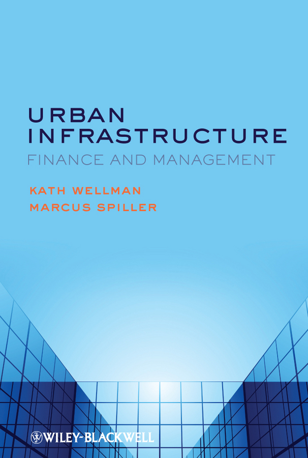 Spiller Marcus Urban Infrastructure. Finance and Management сумки case logic сумка case logic basic для ноутбука 15 6