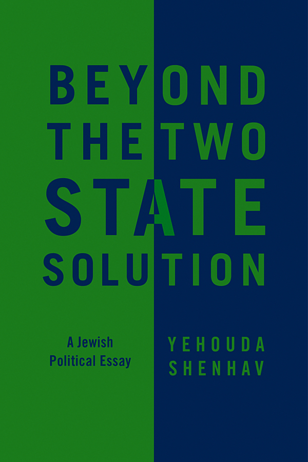 Reider Dimi Beyond the Two-State Solution. A Jewish Political Essay