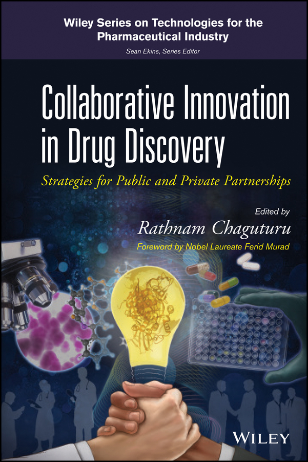 Murad Ferid Collaborative Innovation in Drug Discovery. Strategies for Public and Private Partnerships купить недорого в Москве