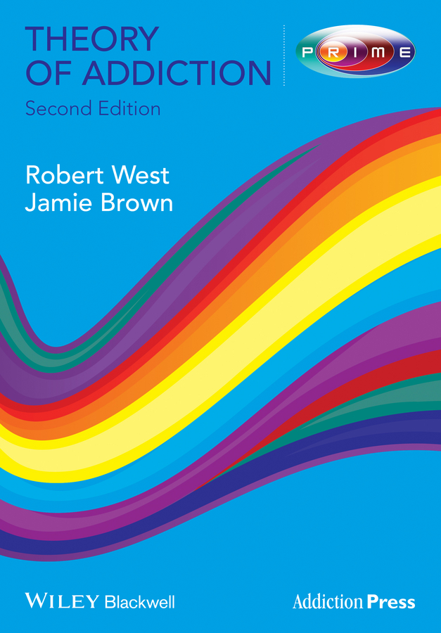 West Robert Theory of Addiction tv addiction and personality styles of adolescents