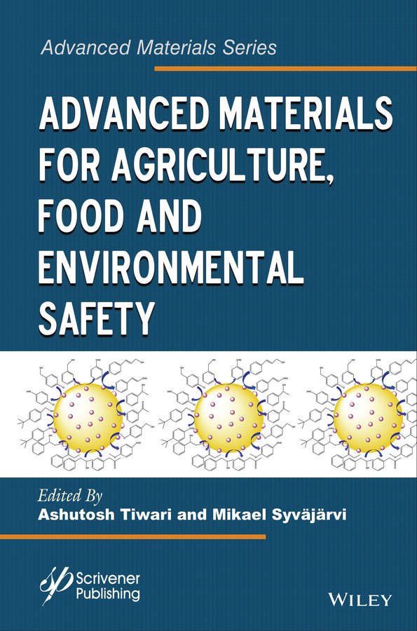 Tiwari Ashutosh Advanced Materials for Agriculture, Food and Environmental Safety arsenic removal technologies from ground water