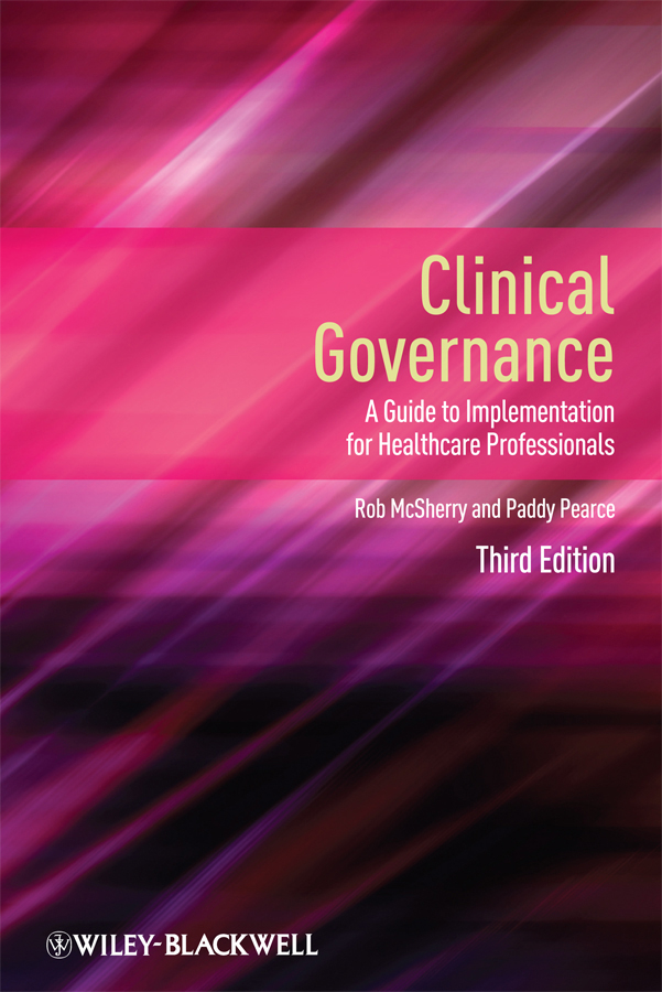 McSherry Robert Clinical Governance. A Guide to Implementation for Healthcare Professionals elements of effective governance measurement accountability and participation
