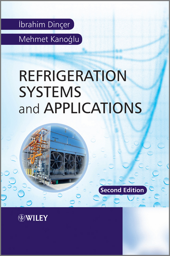 Kanoglu Mehmet Refrigeration Systems and Applications цена