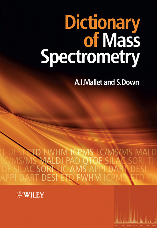 Mallet Anthony Dictionary of Mass Spectrometry dictionary of symbols