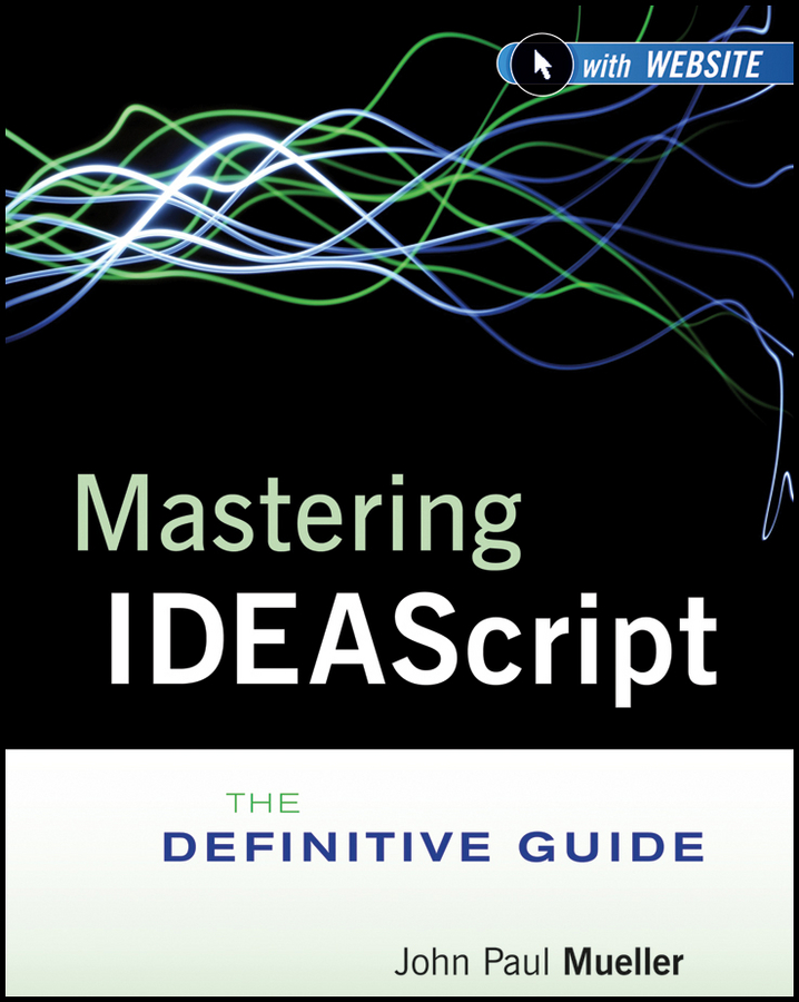 Mueller John Paul Mastering IDEAScript. The Definitive Guide designing intelligent front ends for business software